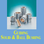 Gulding Solid and Ball Bushing